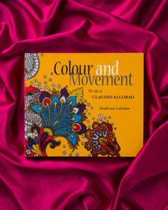 Colour and Movement: The Life of Claudio Alscorso