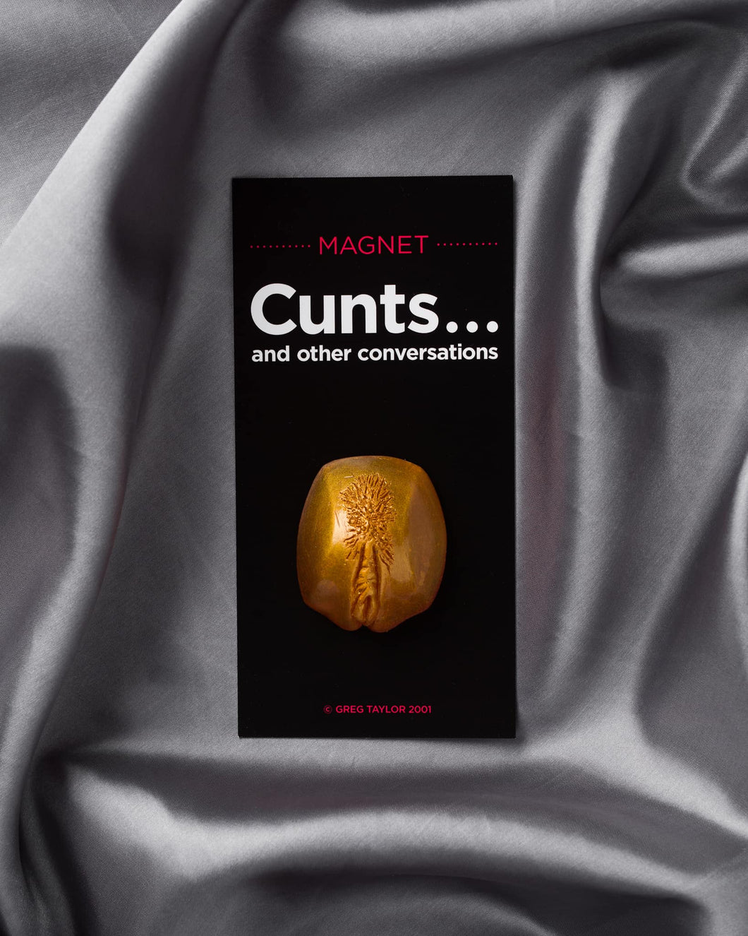 Gold Cunt Magnet