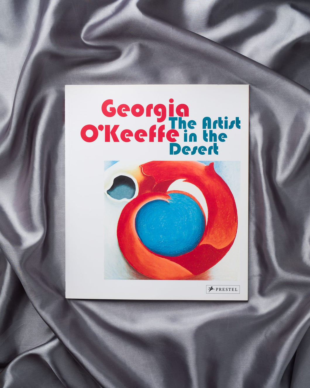Georgia O'Keeffe: The Artist in the Desert