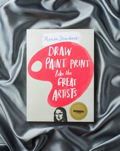 Draw Paint Print Like the Great Artists (Activity Book)