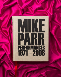 Mike Parr Performances 1971–2008