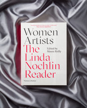 Load image into Gallery viewer, Women Artists: The Linda Nochlin Reader