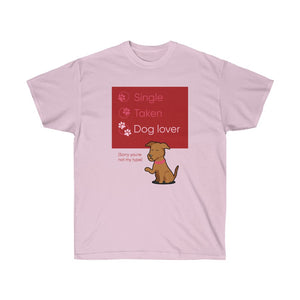 Sorry, you're not my type! Valentine's Day Shirt