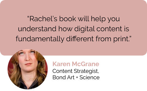Karen McGrane, content strategist USA, Bond Art and Science, book review: Rachel McAlpine's book will help you understand how digital content is fundamentally different from print media