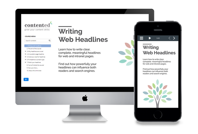 Contented writing training courses are online and self-paced distance learning courses that you can do on a mobile, tablet or desktop