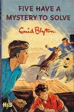 Famous Five Book Cover: Five have a Mystery to Solve by Enid Blyton