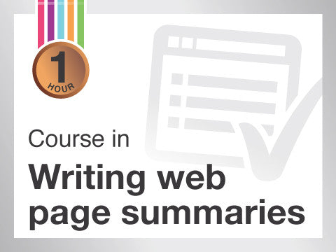 Course in Writing web page summaries from Contented.com for New Zealand, Australia, Canada, the USA, the UK, Europe, Canada, China, India, Malaysia, Indonesia, Singapore, Thailand