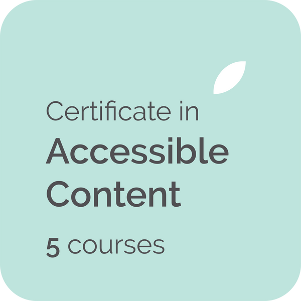 Certificate in Accessible Content teaches how to write content for WCAG 2 web accessibility guidelines and web accessibility standards suitable for technical writers, copywriters and web content writers in the UK, USA, Australia, NZ, Canada