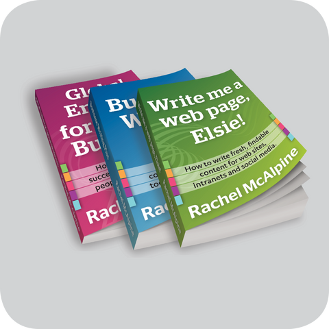 Three technical textbooks on how to write for websites, how to write business reports, how to write business proposals and business emails using plain English and international business English