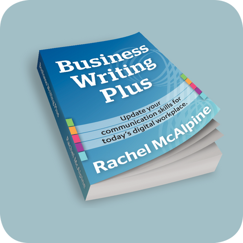 Technical book on how to write business reports, how to write business proposals, how to write business emails using plain English and international business English and global English