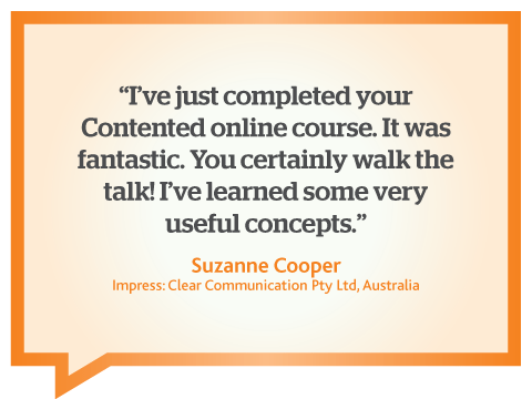 I learnt some very useful concepts from your online web writing course, Suzanne Cooper, Australia