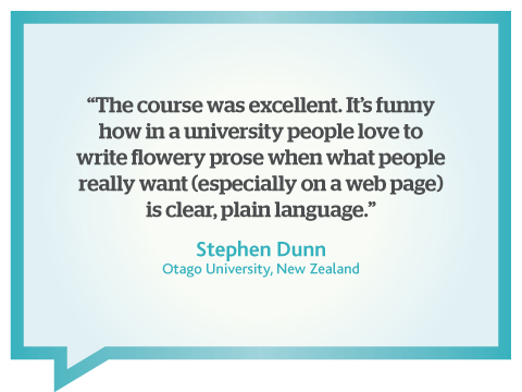 This online business writing course is excellent. People want clear plain language, quote from Stephen Dunn, Otago University, New Zealand