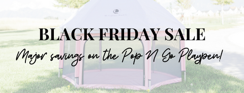 Black Friday Banner: Save big on the Pop N Go Playpen