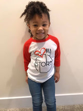 Load image into Gallery viewer, I Love My Story Raglan (Toddler)