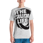 THE CRUDE LIFE Shirt