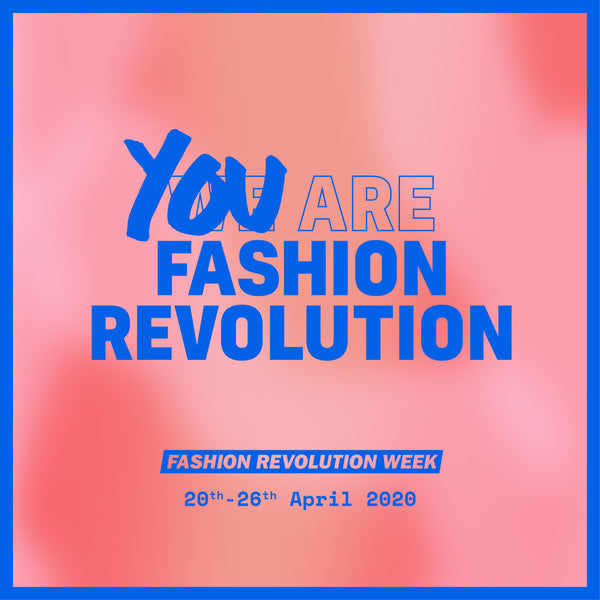 Fashion Revolution Week (NL/EN)