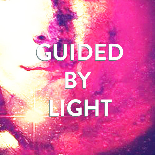 Tuesday, June 27th --Guided by Light: Energy Healing & Spirit Guide Meditation