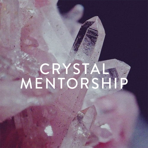 Thursdays, January - April -- Crystal Mentorship