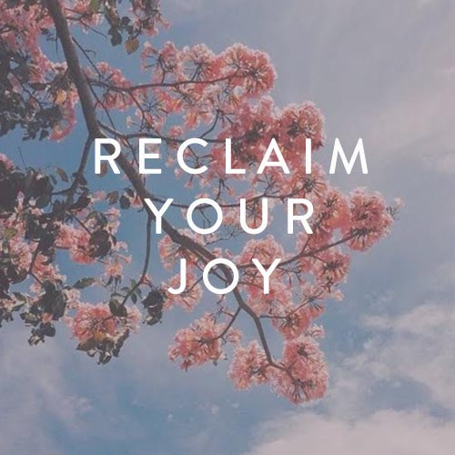 Sunday, October 14th -- Reclaim Your Joy