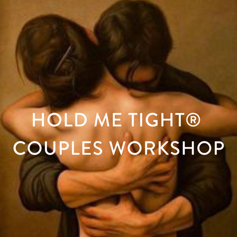 Saturday May 18th and Sunday May 19th  -- Hold Me Tight® Couples Workshop
