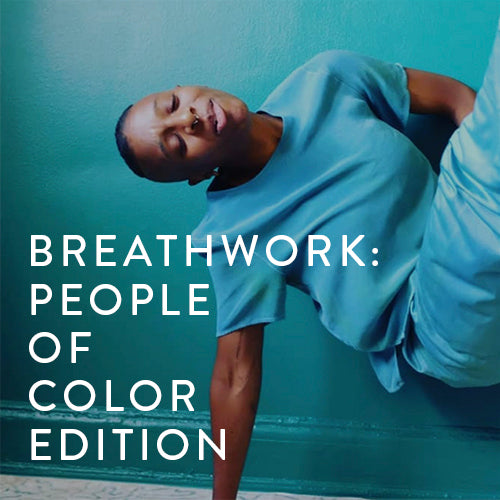 Friday, May 10th -- Breathwork: People of Color Edition