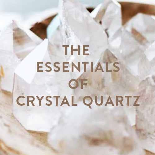 Saturday, July 8th -- The Essentials of Crystal Quartz