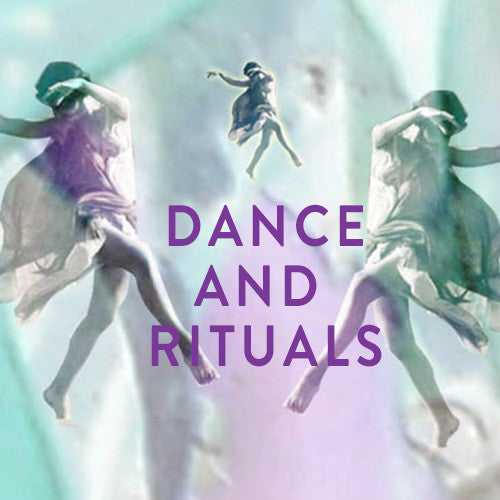 Sunday, May 24th -- Dance & Rituals