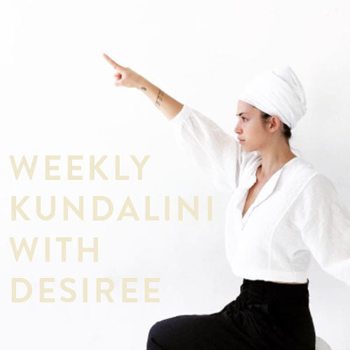 Thursday, April 20th - Weekly Kundalini with Desiree