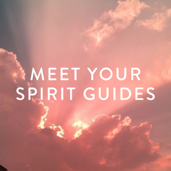 Saturday, April 13th -- Meet Your Spirit Guides!