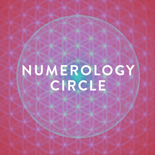 Tuesday, July 23rd -- Numerology Circle