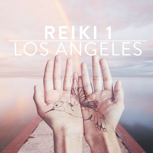 Sunday, July 9th -- Reiki 1 Training *LOS ANGELES* with Lara