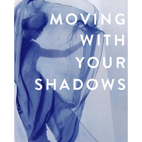 Thursday, October 18th -- Moving with Your Shadows