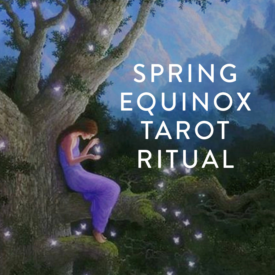 Saturday, March 16th -- Spring Equinox Tarot Ritual