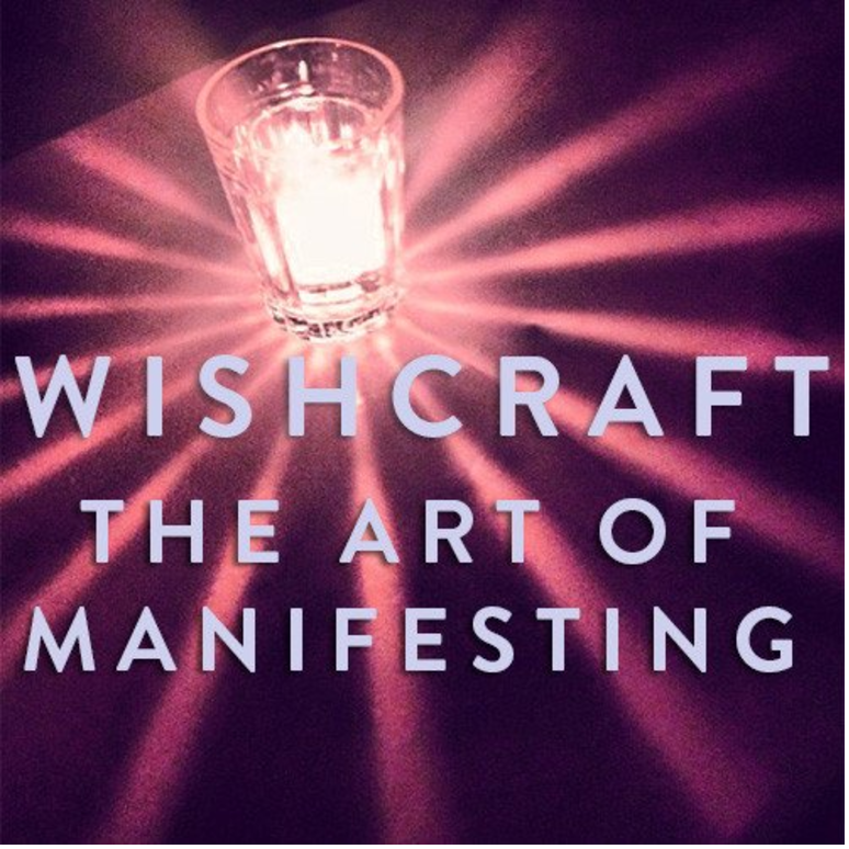 Sunday, May 14th-- Wishcraft Ceremony: Hypnosis for Manifestation