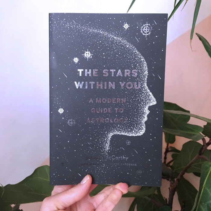 The Stars Within You : Modern Guide to Astrology