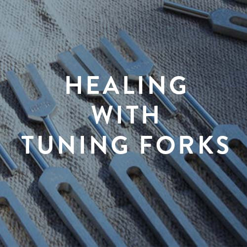 October 20th & 21st -- Healing with Tuning Forks : A Sound Healing Immersion