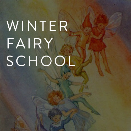 Tuesdays, January-April - Winter Fairy School
