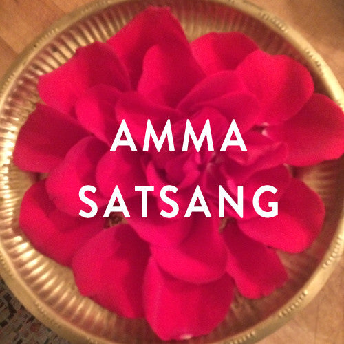 Thursday, May 4th -- Amma Satsang