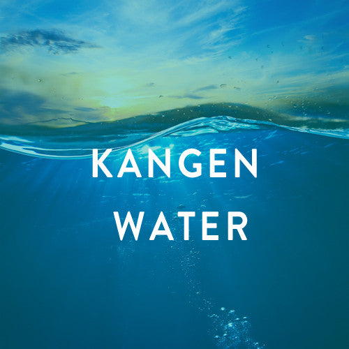 Tuesday, March 10th-- Kangen Water: Change your Water, Change your Life
