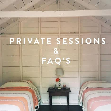 Private Sessions & FAQ