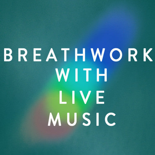 Sunday, January 26th -- Breathwork with Lisa Levine with Live Music by Quinn Luke