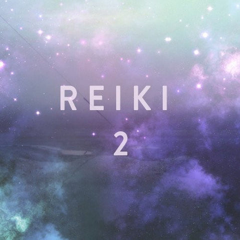 Saturday, March 25th -- Reiki 2