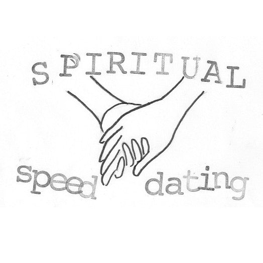 Saturday, March 14th -- Spiritual Speed Dating Queer Edition