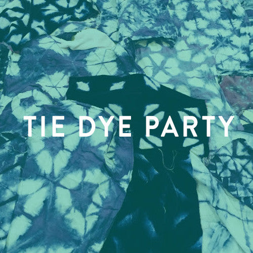 TIE-DYE PARTY & WORKSHOP -- Sunday, December 21st
