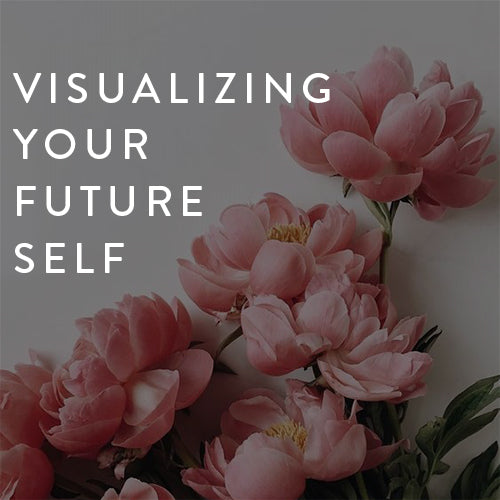 Wednesday, November 14th -- Visualizing Your Future Self : Moving Toward Manifestation