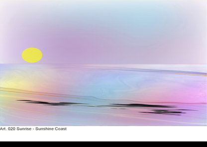 Sunrise: Sunshine Coast - Original Artwork by Bob Rafto