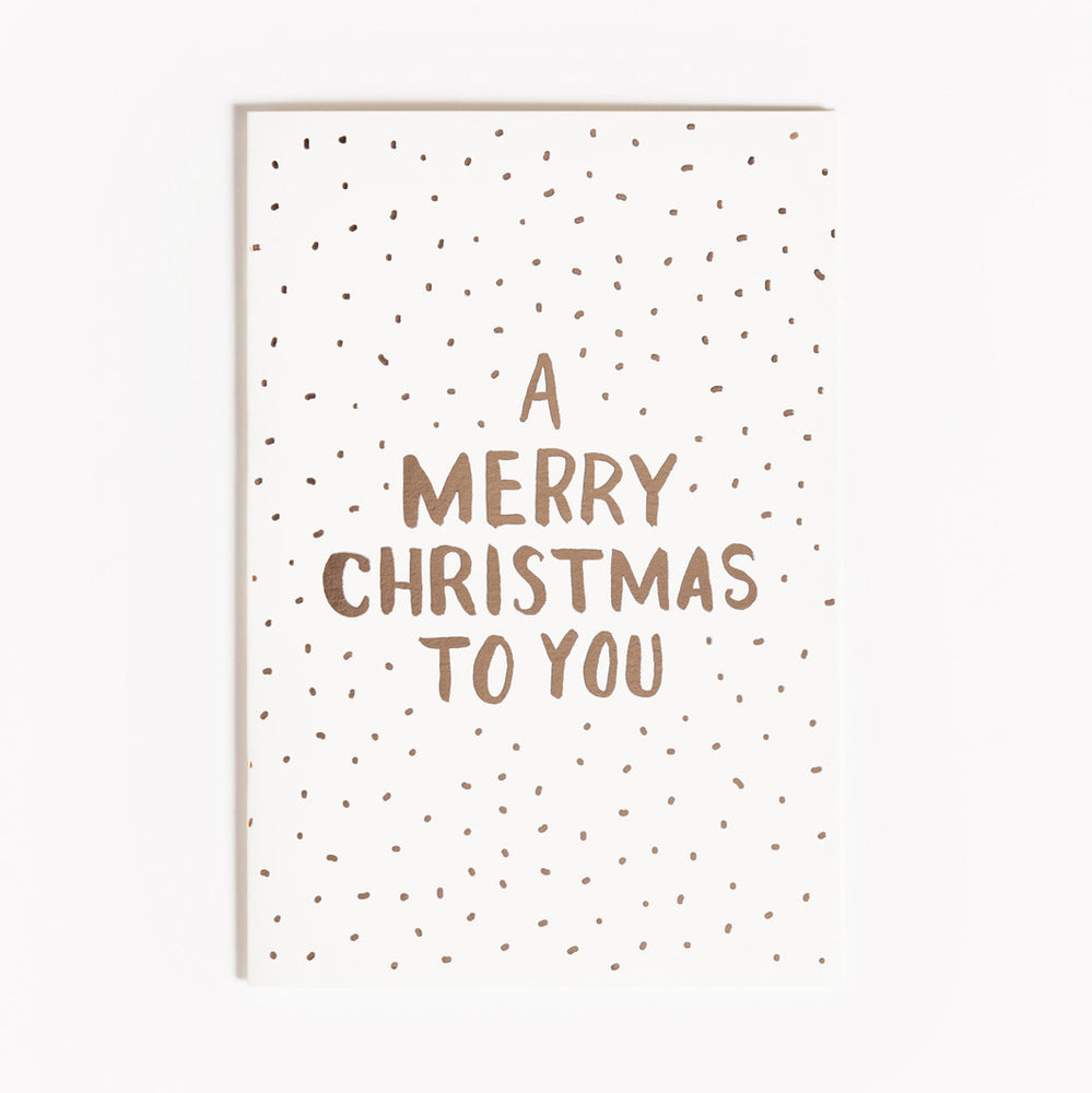 A Merry Christmas To You Foil Card