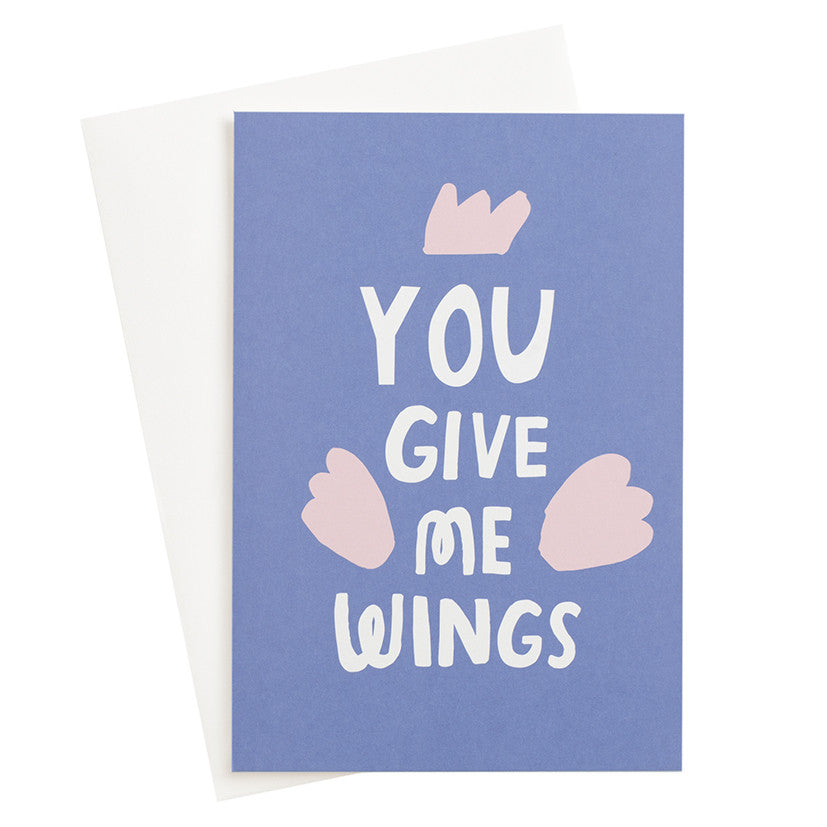 You Give Me Wings Card