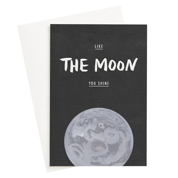 Like The Moon You Shine Card