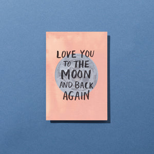 Load image into Gallery viewer, Love You To The Moon Card